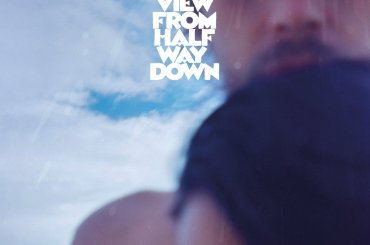 アンディ・ベル『The View From Halfway Down』