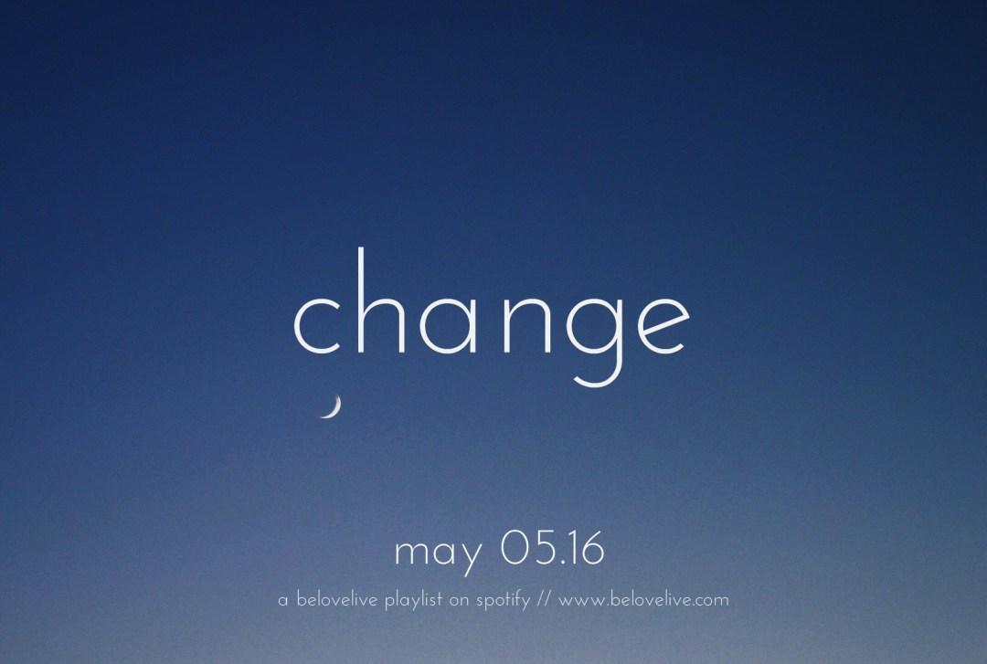 change may playlist