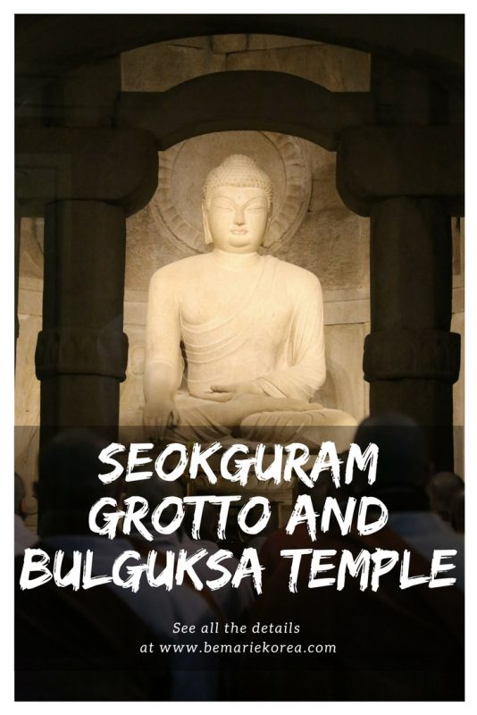 day trips from busan gyeongju south korea Seokguram grotto and bulguksa temple