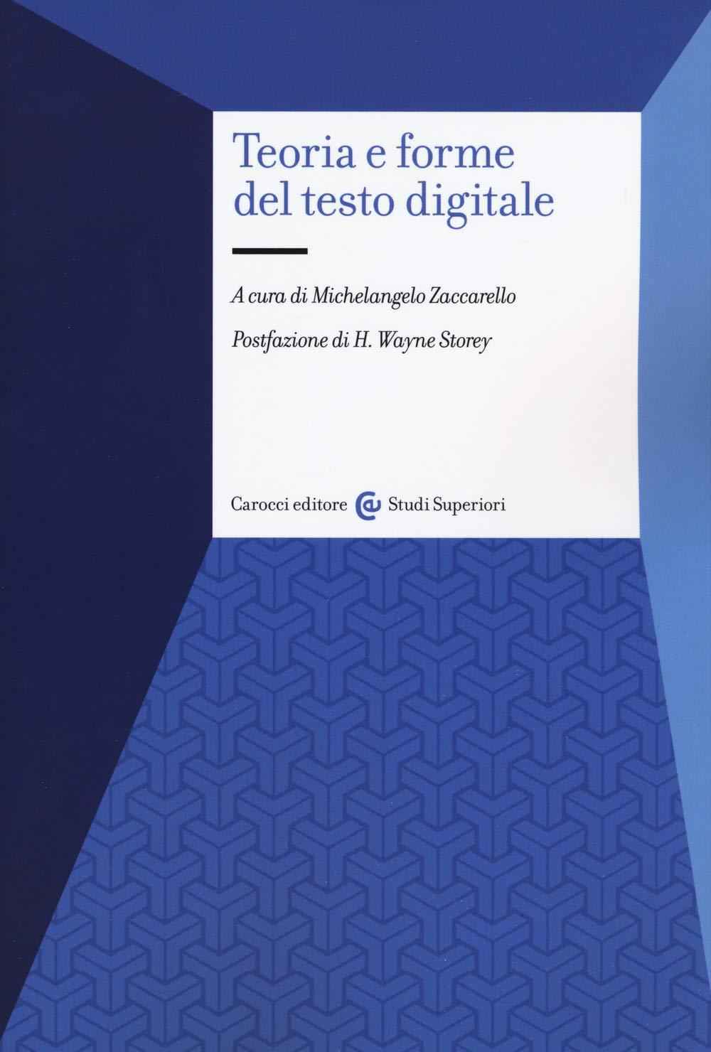 Teoria e forme del testo digitale