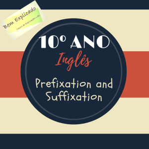 Prefixation and Suffixation