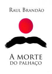 A-Morte-do-Palhaço-de-Raul-Brandão.png