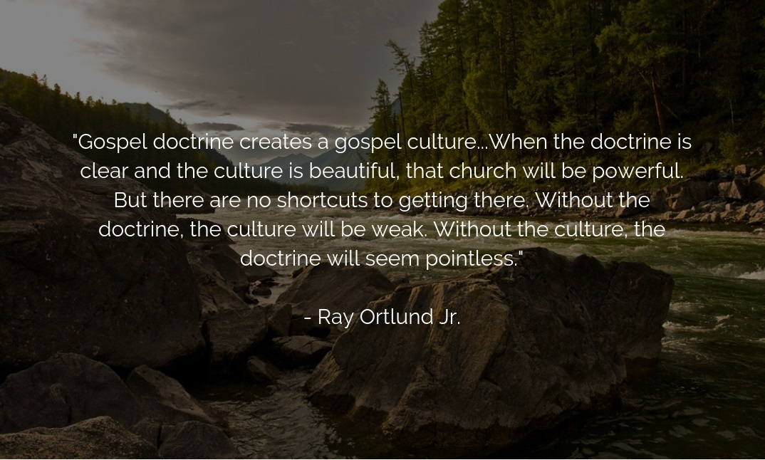 Ray Ortlund Jr quote