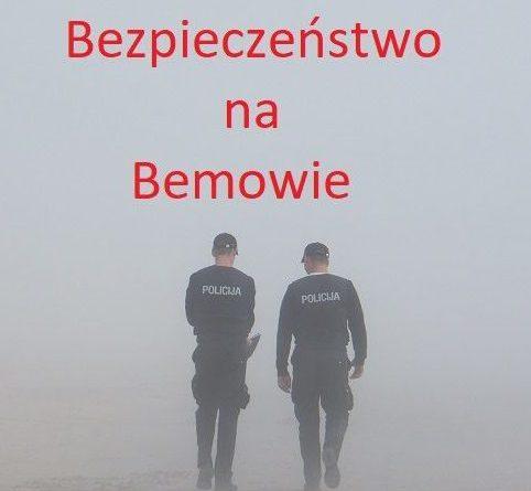 Kilka faktów dotyczących bezpieczeństwa na Bemowie