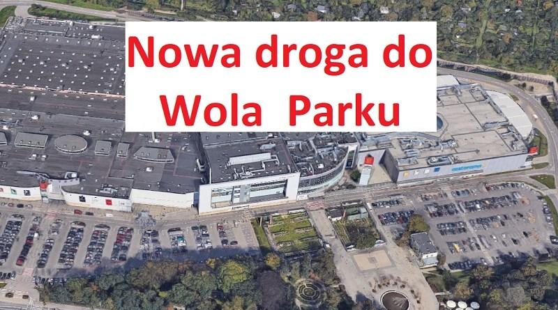 Dojedziemy nową drogą do Wola Parku ale kosztem działkowców