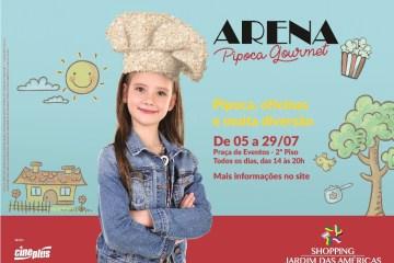 Arena Pipoca Gourmet é a atração de férias do Shopping Jardim das Américas