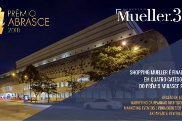SHOPPING MUELLER É FINALISTA EM QUATRO CATEGORIAS DO PRÊMIO ABRASCE 2018