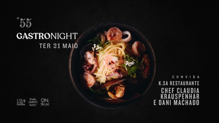 Chef Cláudia Krauspenhar traz pratos inspirados no mar e na terra para a próxima GastroNight do +55 Bar, ao lado da influencer Dani Machado