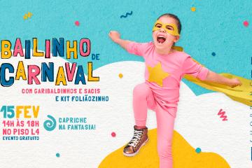 Tem diversão para a garotada no Bailinho de Carnaval do Shopping Mueller