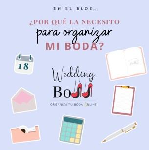 Wedding Boss, por qué la necesito para organizar mi boda