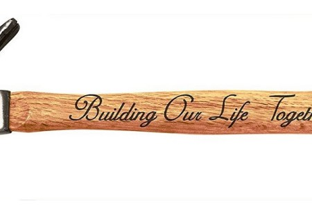Building Our Life Together Engraved Wood Handle Steel Hammer