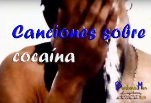canciones sobre cocaína