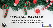 Especial Navidad: Mejor y peor de 2018 - Tomas Falsas - Concursos