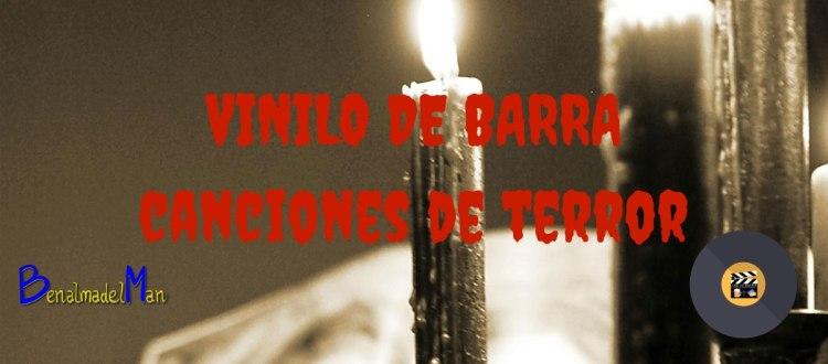 Vinilo de Barra - canciones de terror