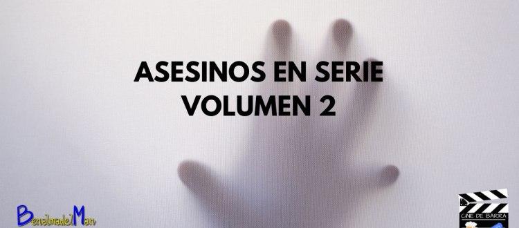 asesinos en serie volumen 2