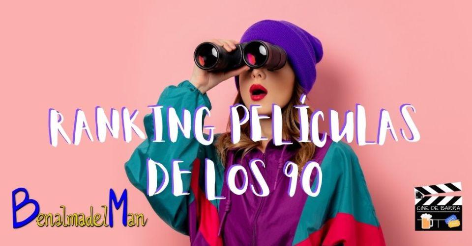 ranking peliculas de los 90 blog