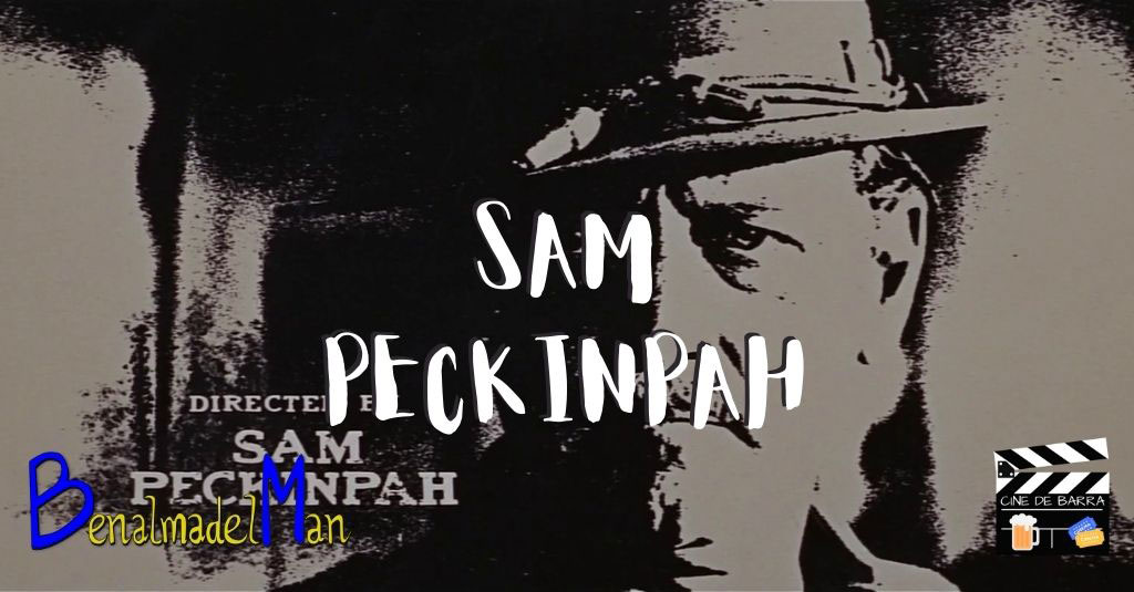 Sam Peckinpah blog