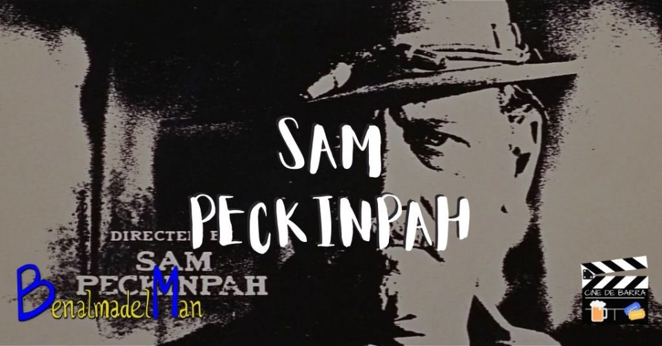 Sam Peckinpah blog