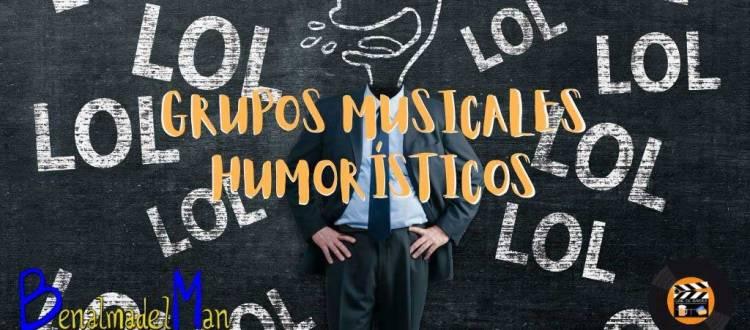 grupos musicales humorísticos