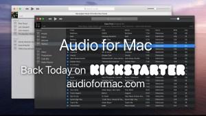 My New Startup: Audio for Mac – Now on Kickstarter