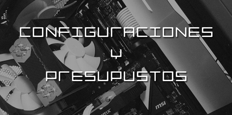 Configuración ordenador por menos de 1200€ – Octubre 2016