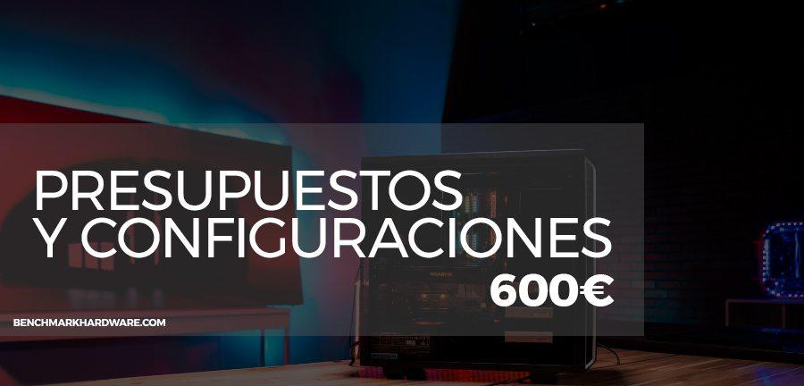 Presupuesto PC Gaming 600€ – Mayo 2018