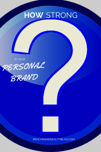 Nashville Realtors How Strong is Your Personal Brand?