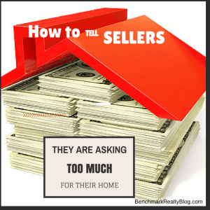 home sellers asking too much- benchmark realty