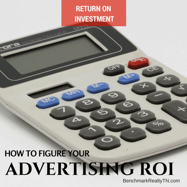 Advertising Return on Investment- Benchmark Realty