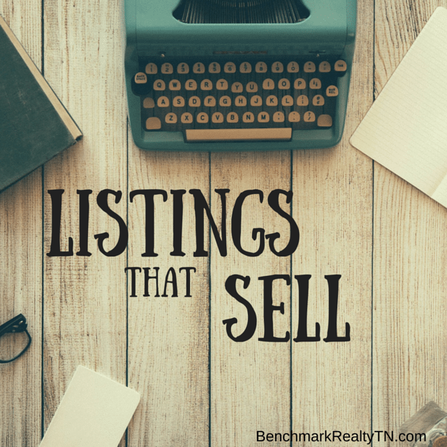The right way to write listing- Benchmark Realty TN