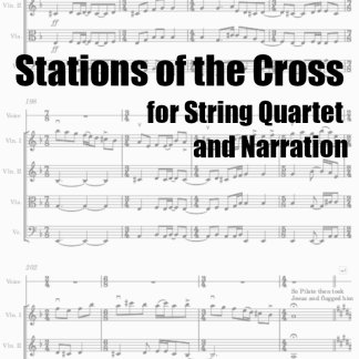 Stations of the Cross for String Quartet and Narration