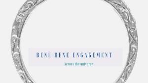 Bene Bene Engagement Jewelry -Across the Universe-