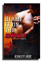 blame it on the shame part two