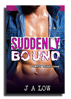 suddenly bound