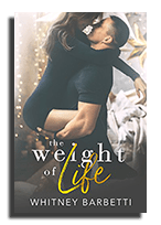 the weigh of life