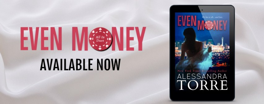Even Money Available Now copy