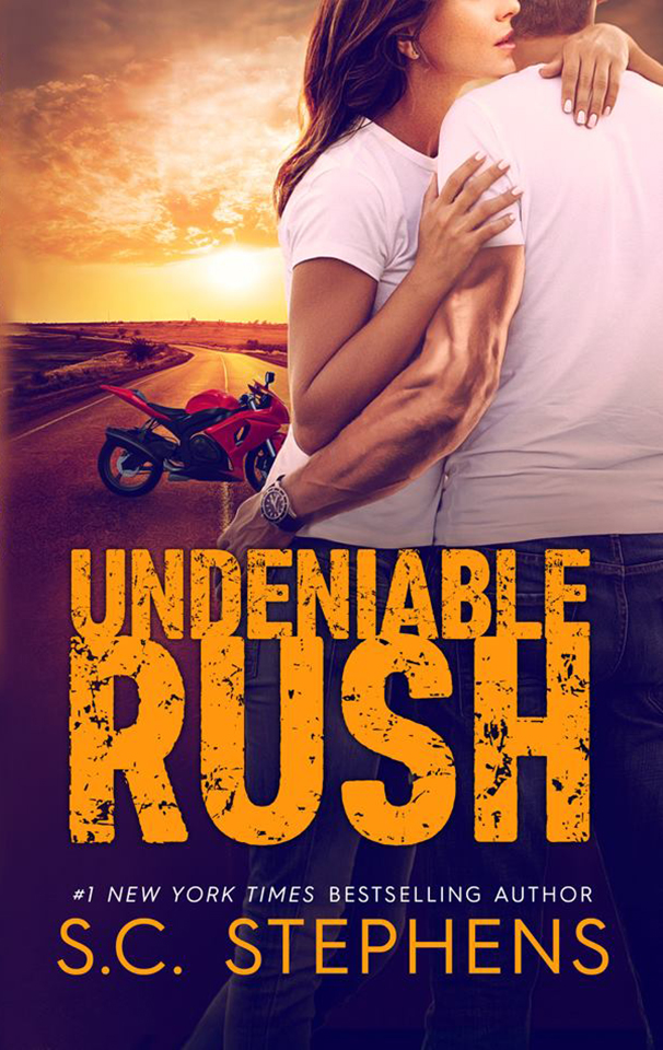 Undeniable Rush by S.C. Stephens