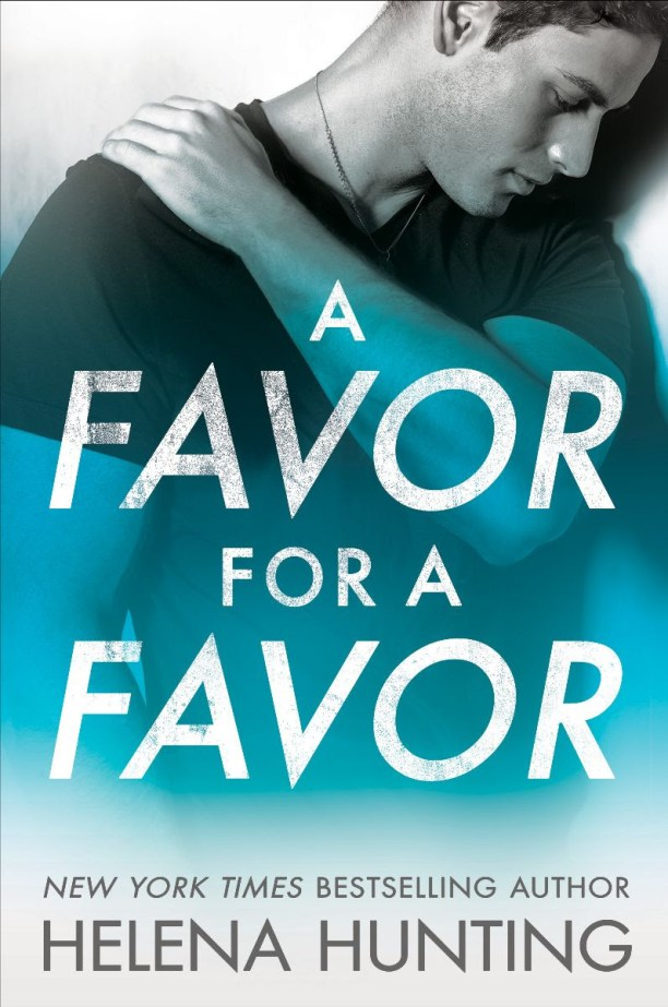 A Favor for a Favor by Helena Hunting