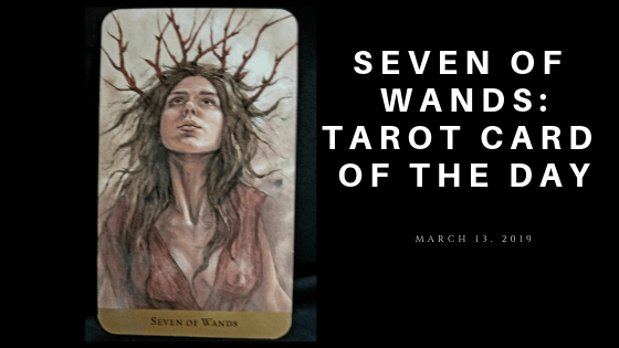 Sevven of Wands - Woman wearing a crownof seven twigs looking up at the sky