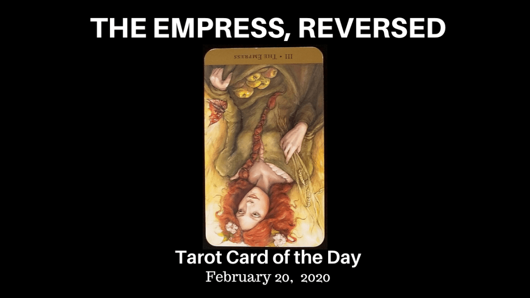 The Empress Reversed