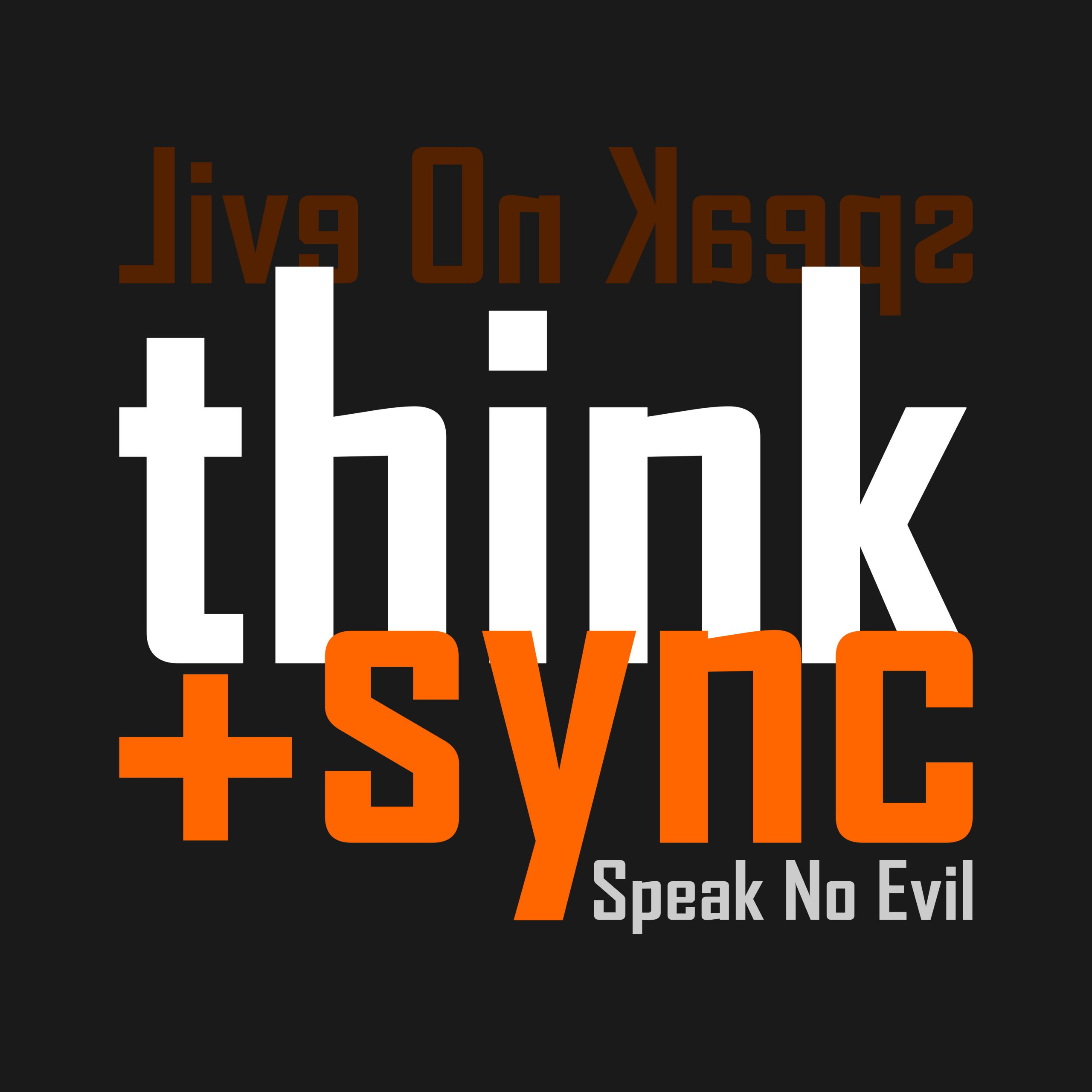 think+sync – Speak No Evil