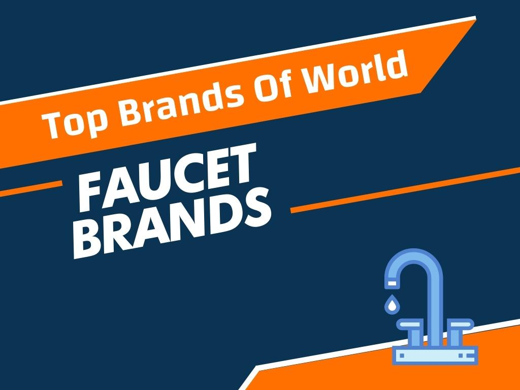 top 42 best faucet brands in the world
