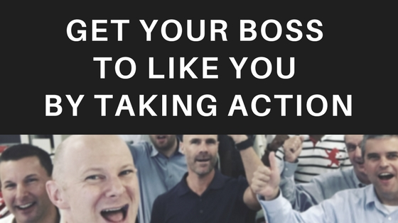 How to Get Your Boss to Like You