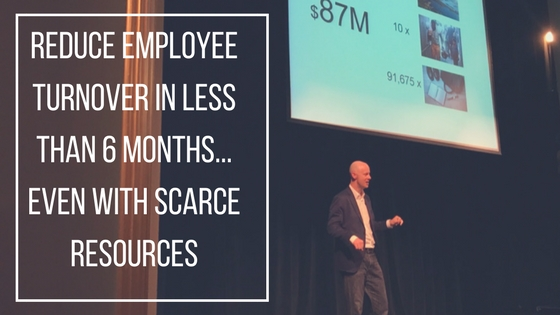 A Simple Plan to Reduce Employee Turnover in 6 Months (or Less)
