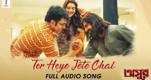 Tor Hoye Jete Chai Lyrics (তোর হয়ে যেতে চাই) Asur   Jeet   Abir