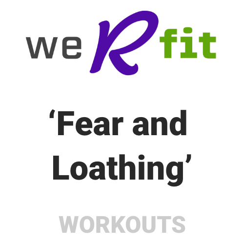 CrossFit Fear and Loathing Workout