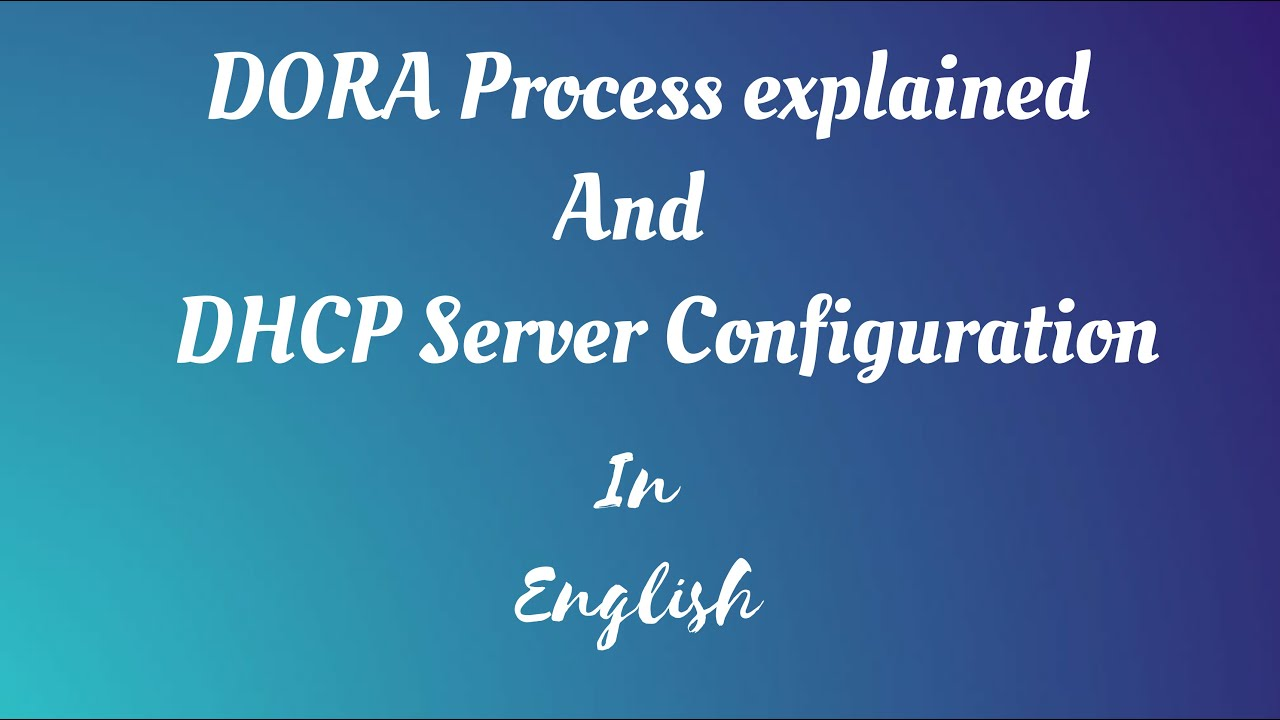 What Is Dhcp Dora Process Dynamic Ip Assignment Dhcp Server Configuration Benisnous
