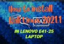 How to install Kali linux 2021.1 OS in Government Lenovo E41-25 laptop