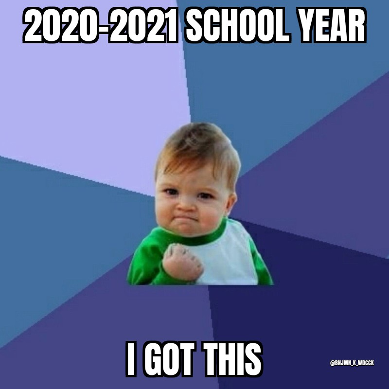 Back to School Thoughts – 2020-2021