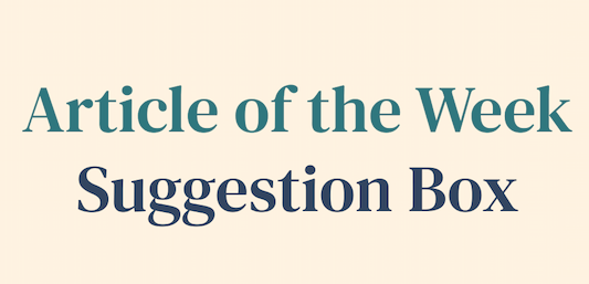 Article of the Week Suggestion Box
